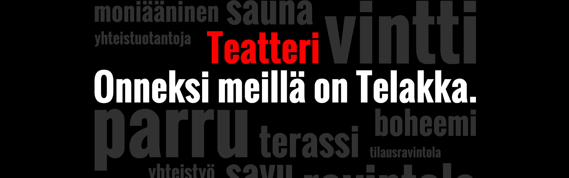 Theatre Telakka